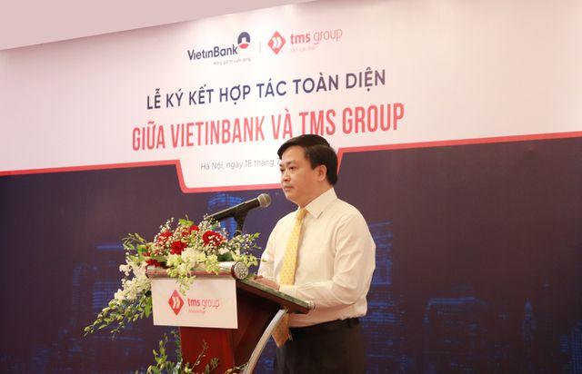 TMS Group và VietinBank thắt chặt quan hệ, khách hàng hưởng lợi - 3